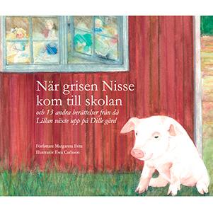 När grisen Nisse kom till skolan. Omslagsbild.