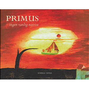 Primus – ingen vanlig naivist