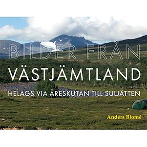 Bilder från Västjämtland – Helags via Åreskutan till Suljätten