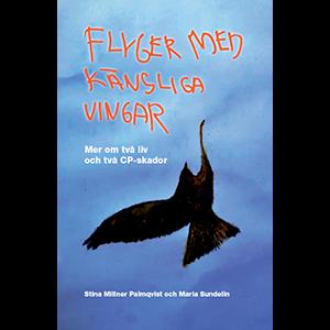 Flyger med känsliga vingar