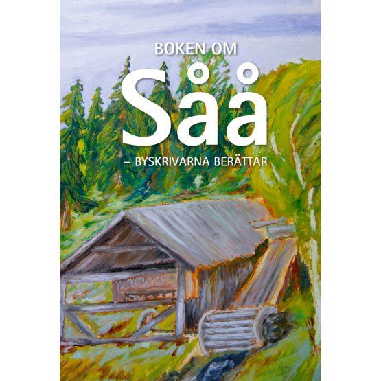 Boken om Såå - byskrivarna berättar. Bokomslag.