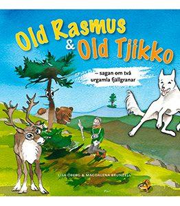 Old Rasmus & Old Tjikko – sagan om två urgamla fjällgranar