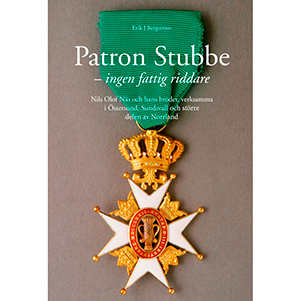 Patron Stubbe – ingen fattig riddare
