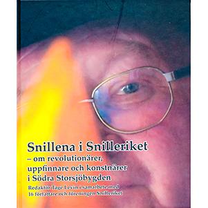 Snillena i Snilleriket – om revolutionärer, uppfinnare och konstnärer i södra Storsjöbygden