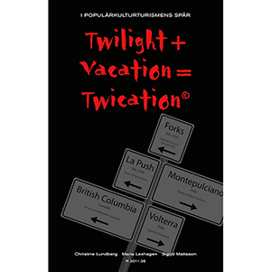 Twilight + Vacation = Twication. Omslagsbild.