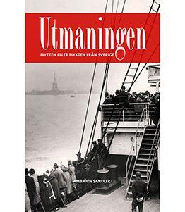 Utmaningen – flykten eller flytten från Sverige