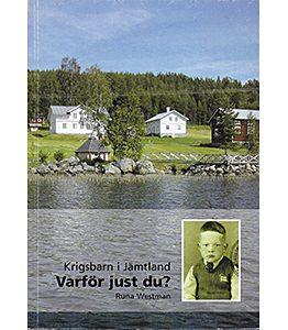 Krigsbarn i Jämtland – Varför just du?