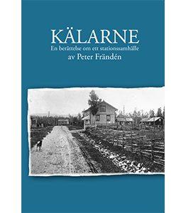 Kälarne – En berättelse om ett stationssamhälle