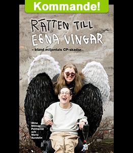 FÖRHANDSBOKA – Rätten till egna vingar